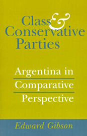 Class and Conservative Parties by Edward L. Gibson image