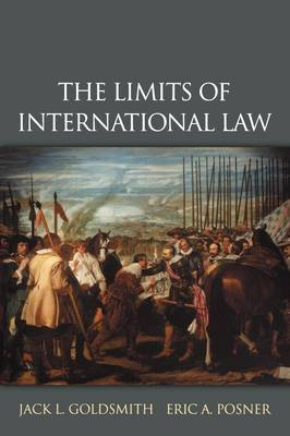 The Limits of International Law: The Limits of International Law by Jack L Goldsmith image