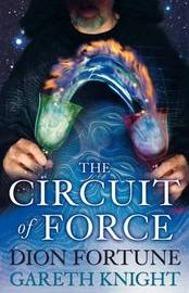 The Circuit of Force by Dion Fortune image