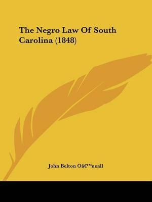 The Negro Law Of South Carolina (1848) image