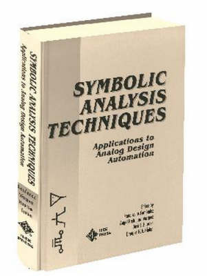 Symbolic Analysis Techniques: Applications to Analog Design Automation