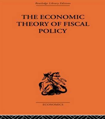 The Economic Theory of Fiscal Policy by Bent Hansen