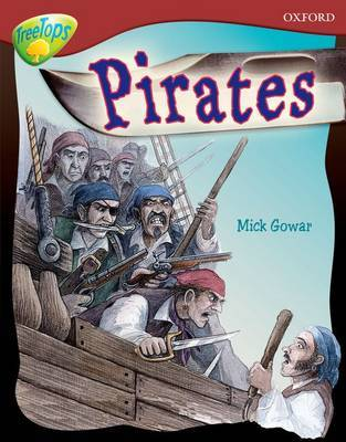Oxford Reading Tree: Level 15: TreeTops Non-Fiction: Pirates by Mick Gowar image