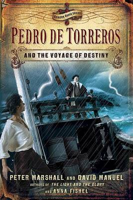 Pedro de Torreros and the Voyage of Destiny by Dr Peter Marshall image