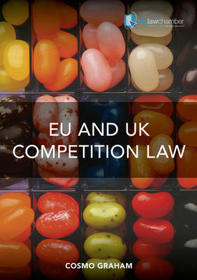 EU and UK Competition Law by Cosmo Graham image