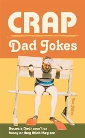 Crap Dad Jokes by Ian Allen