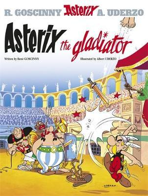 Asterix the Gladiator: Bk. 4 by Rene Goscinny image