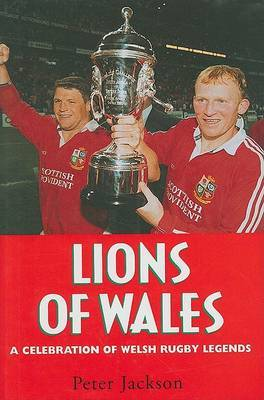 Lions of Wales by Peter Jackson