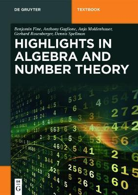 Algebra and Number Theory by Benjamin Fine
