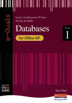 e-Quals Level 1 Office XP Databases by Susan Ward image