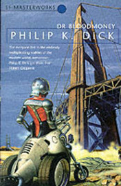 Dr. Bloodmoney (S.F.Masterworks) by Philip K. Dick image