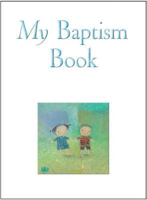 My Baptism Book (Gift Edition) by Sophie Piper