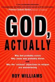 God, Actually by Roy Williams