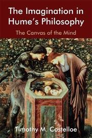 The Imagination in Hume's Philosophy by Timothy M Costelloe