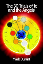 The 30 Trials of IX and the Angels by Mark Durant image