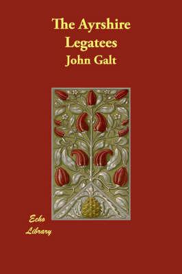The Ayrshire Legatees by John Galt image