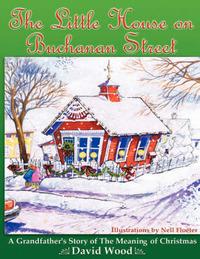 The Little House on Buchanan Street by David Wood