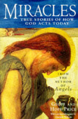 Miracles and Stories of God's Acts Today by Geoff Price image