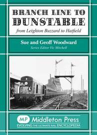 Branch Line to Dunstable by Sue Woodward