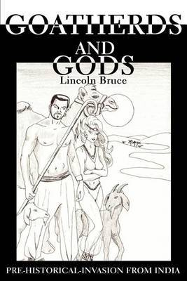 Goatherds and Gods by Lincoln Bruce