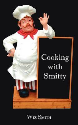 Cooking with Smitty by Wes Smith image