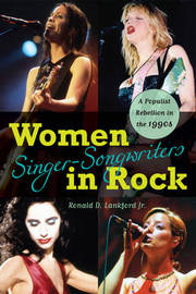 Women Singer-Songwriters in Rock by Ronald D Lankford image