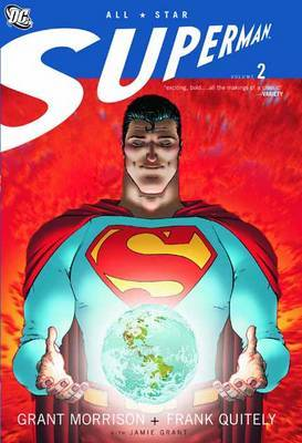 All Star Superman: Vol 02 by Grant Morrison