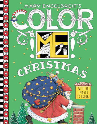 Mary Engelbreit's Color ME Christmas Coloring Book by Mary Engelbreit