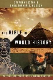The Bible in World History by Stephen Leston