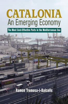 Catalonia - An Emerging Economy by Ramon Tremosa-i-Balcells image