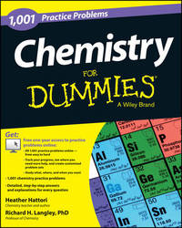 Chemistry: 1,001 Practice Problems For Dummies (+ Free Online Practice) by Heather Hattori
