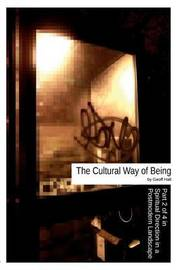 The Cultural Way of Being by Geoff Hall