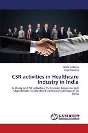 Csr Activities in Healthcare Industry in India by Kathiriya Ankita