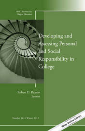 Developing and Assessing Personal and Social Responsibility in College