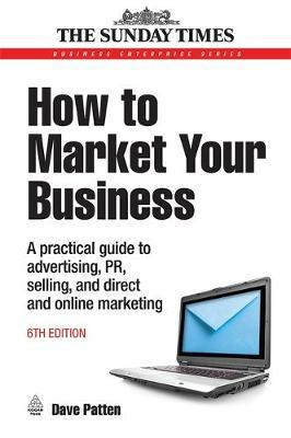 How to Market Your Business by Dave Patten image