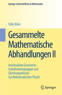 Gesammelte Mathematische Abhandlungen II by Felix Klein