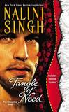 Tangle of Need: A Psy-Changeling Novel by Nalini Singh