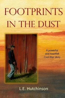 Footprints in the Dust by L E Hutchinson