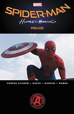 Spider-man: Homecoming Prelude by Will Corona Pilgrim