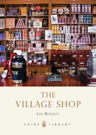 The Village Shop by Lin Bensley