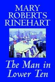The Man in Lower Ten by Mary Roberts Rinehart image