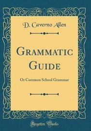 Grammatic Guide by D Caverno Allen image