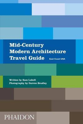 Mid-Century Modern Architecture Travel Guide: East Coast USA by Sam Lubell image