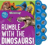 Discovery: Rumble with the Dinosaurs! by Editors Of Silver Dolphin Books