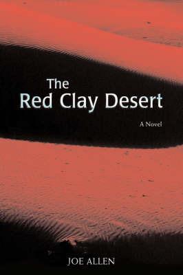 The Red Clay Desert by Joe Allen image