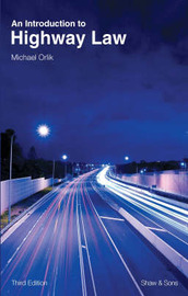 An Introduction to Highway Law by Michael Orlik image