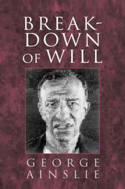 Breakdown of Will by George Ainslie