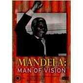 Mandela - Man Of Vision on DVD