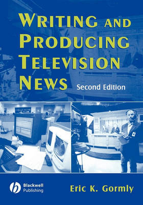 Writing News for Television by Eric Gormly image