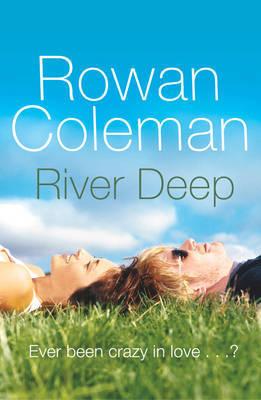 River Deep by Rowan Coleman